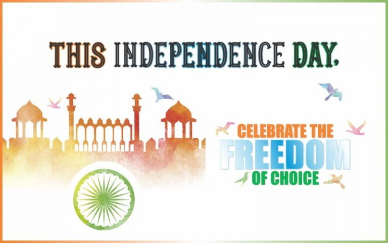 This Independence Day, Celebrate the freedom of choice